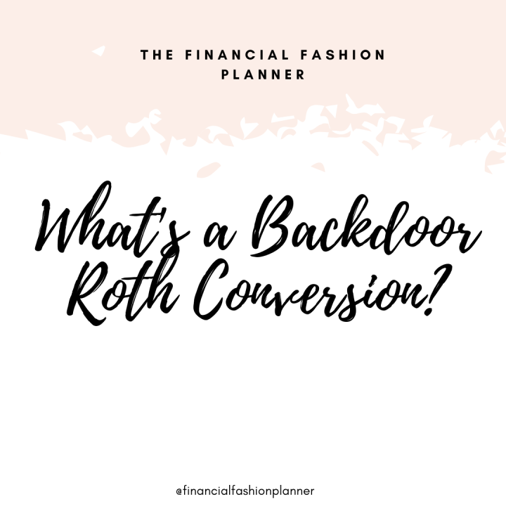 What's a Backdoor Roth Conversion?