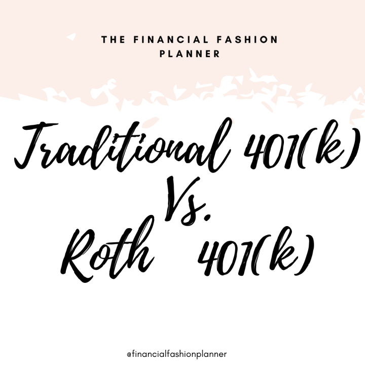 Traditional 401(k) or Roth401(k)?