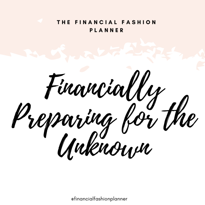 Financially Preparing for theUnknown